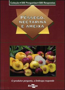 500 Perguntas 500 Respostas - Pessego, Nectarina E Ameixa