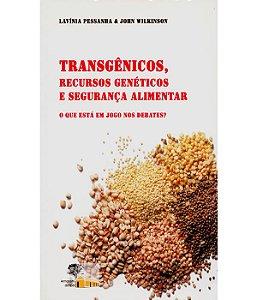 Transgenicos, Recursos Geneticos E Seg. Alim.