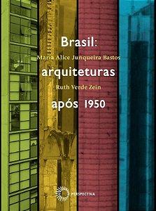 Brasil: Arquiteturas Apos 1950