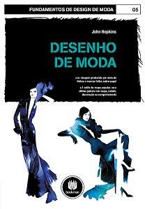Desenho De Moda: Volume 05