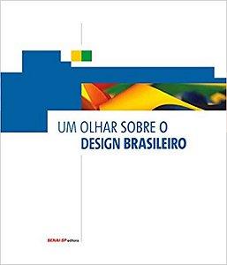 Olhar Sobre O Design Brasileiro, Um