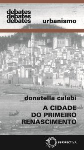 A Cidade Do Primeiro Renascimento