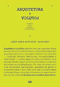 Arquitetura E PolÍtica: Ensaios Para Mundos Alternativos