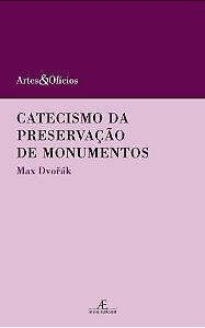Catecismo Da Preservação De Monumentos