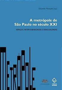 A Metrópole De São Paulo No Século Xxi