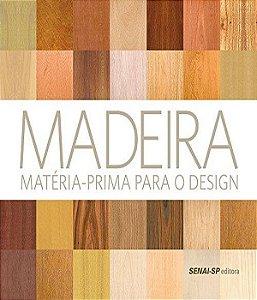 Madeira - Materia-prima Para O Design