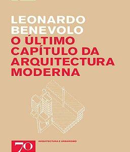 Ultimo Capitulo Da Arquitectura Moderna, O