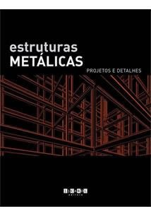 Estruturas Metalicas: Projetos E Detalhes