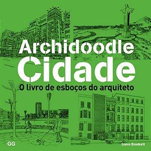 Archidoodle Cidade: O Livro De Esboços Do Arquiteto