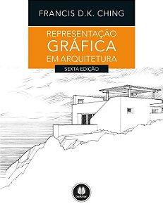 Representacao Grafica Em Arquitetura - 06 Ed