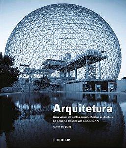 Arquitetura - Arquitetura Guia Visual De Estilos Arquitetonicos Ocidentais Do Periodo Classico Ate O