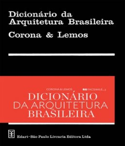 Dicionário Da Arquitetura Brasileira