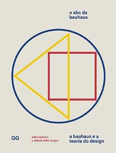 Abc Da Bauhaus, O: A Bauhaus E A Teoria Do Design