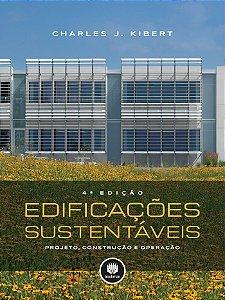 Edificações Sustentáveis: Projeto, Construção E Operação