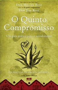 Quinto Compromisso, O