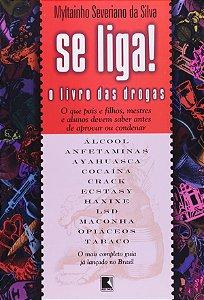 Se Liga! O Livro Das Drogas