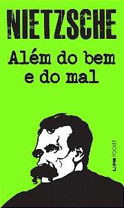 ALÉM DO BEM E DO MAL