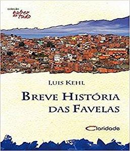 Breve Historia Das Favelas