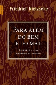 PARA ALÉM DO BEM E DO MAL