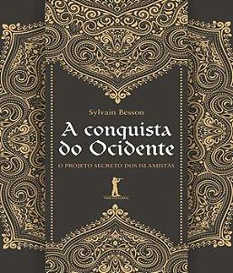 CONQUISTA DO OCIDENTE, A