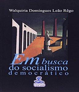 Em Busca Do Socialismo Democratico