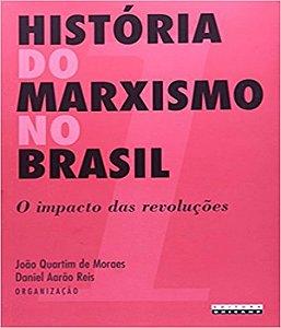 Historia Do Marxismo No Brasil - Vol 01