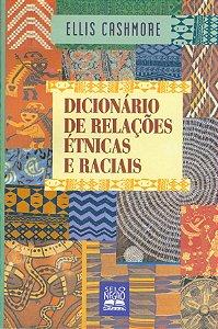 DICIONÁRIO DE RELAÇÕES ÉTNICAS E RACIAIS
