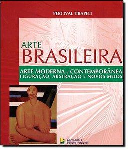Arte Moderna E Contemporanea - Arte Brasileira