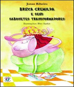 Bruxa Cremilda E Seus Sabonetes Transformadores