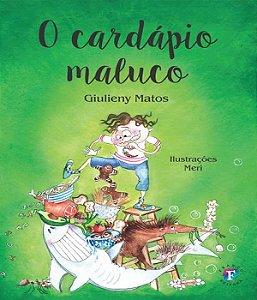 Cardapio Maluco, O