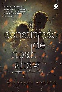 Construcao De Noah Shaw, A - Vol 01