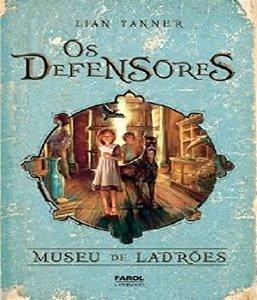 Defensores, Os - Museu de Ladroes - Vol 1