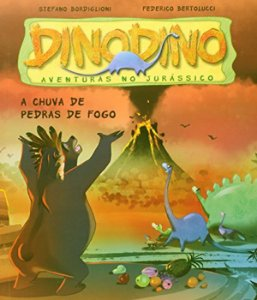 Dinodino - Aventuras No Jurassico - Chuva de Pedra de Fogo