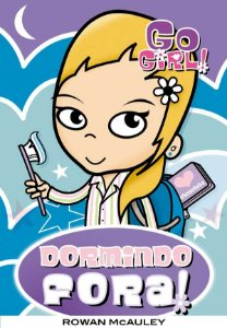 GO GIRL! - DORMINDO FORA - VOL 01