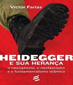 Heidegger e Sua Heranca, o - o Neonazismo