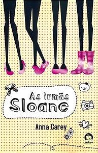 As irmãs Sloane (Vol. 1)