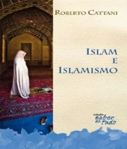 Islam E Islamismo, O