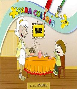 Para Colorir - Nao! - Vol 04
