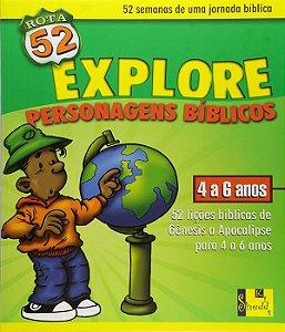 Rota 52 - Explore Os Personagens Biblicos