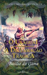 O Uraguai: A Declamação Trágica