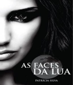 Faces Da Lua, As