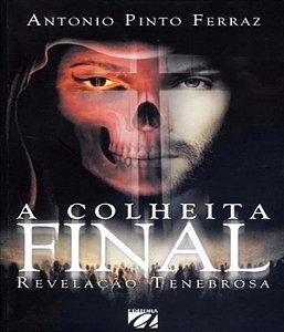 Colheita Final, A