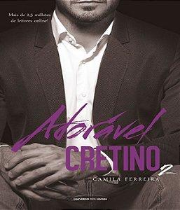 Adoravel Cretino - Vol 02
