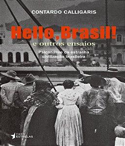 Hello, Brasil! E Outros Ensaios