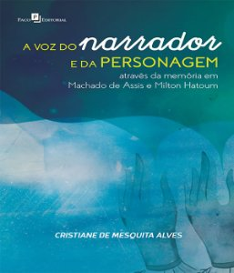 Voz Do Narrador E Da Personagem, A
