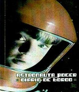 Astronauta Roger - Diario De Bordo