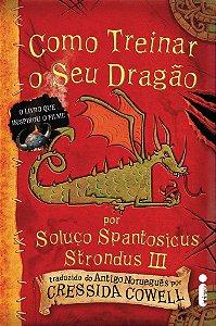 Como Treinar O Seu Dragão: (como Treinar O Seu Dragão Vol. 1)