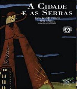 Cidade E As Serras, A - Texto Integral Com Comentarios