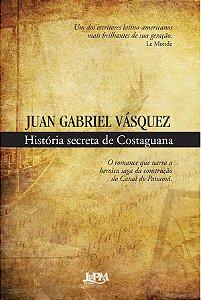 História Secreta De Costaguana