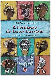 A Formação Do Leitor Literário: Narrativa Infantil E Juvenil Atual